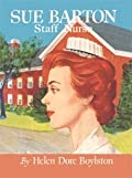 Sue Barton, Staff Nurse
