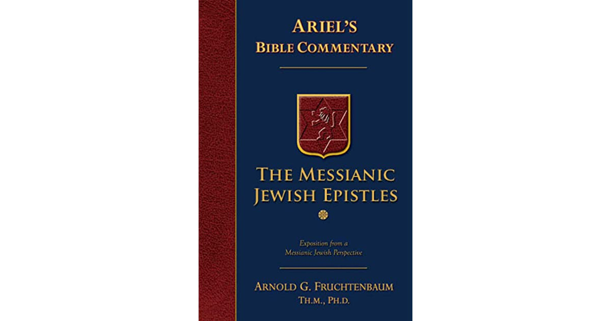 The Messianic Jewish Epistles: Hebrews, James, First Peter, Second Peter, Jude