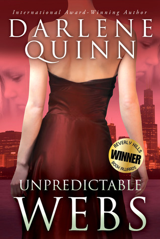 Unpredictable Webs by Darlene Quinn