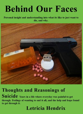 Behind Our Faces: Thoughts and Reasonings of Suicide