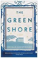 The Green Shore: A Novel