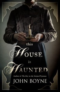 This House is Haunted by Boyne John