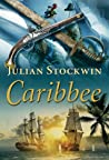 Caribbee (Kydd Sea Adventures, #14)