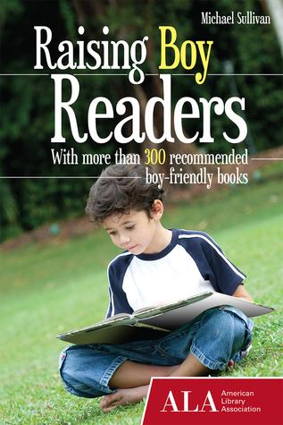 Raising Boy Readers by Michael  Sullivan