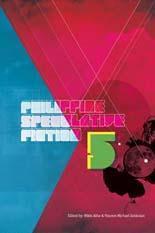 Philippine Speculative Fiction V