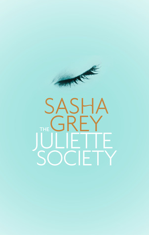 The Juliette Society (The Juliette Society, #1)