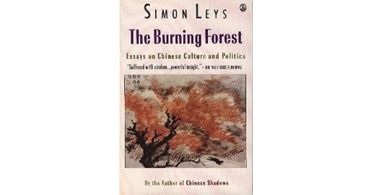 Do My Assignment Singapore  Science Essay Ideas also How To Write A Thesis For A Persuasive Essay The Burning Forest Essays On Chinese Culture And Politics By Simon Leys Sample High School Essay