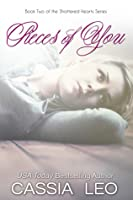 Ebook Pieces Of You Shattered Hearts 3 By Cassia Leo