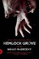Hemlock Grove (Hemlock Grove, #1)