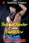 The Texas Rancher and the English Rose