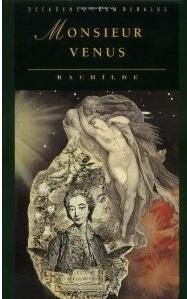 Monsieur Venus by Rachilde