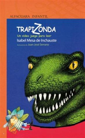 Trapizonda: Un video juego para leer