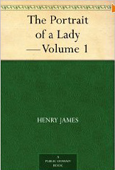 The Portrait of a Lady — Volume 1
