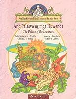 Ang Palasyo ng mga Duwende / The Palace of the Dwarves (Ang Mga Kuwento ni Lola Basyang)