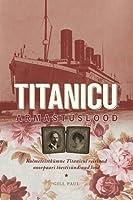 Titanicu armastuslood