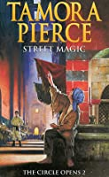 Street Magic (The Circle Opens, #2)