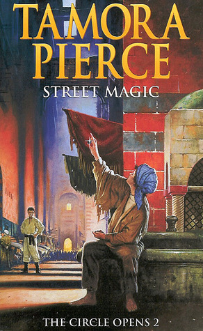 Street Magic The Circle Opens 2 By Tamora Pierce