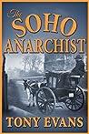The Soho Anarchist (The Hester Lynton Mysteries, #2)