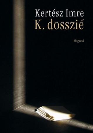 Dossier K: A Memoir