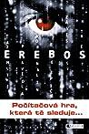 EREBOS – Počítačová hra, která tě sleduje by Ursula Poznanski