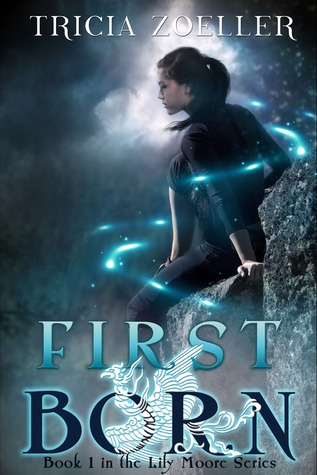 First Born (Lily Moore, #1)
