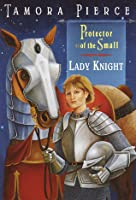 Lady Knight (Protector of the Small, #4)