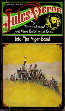 Into the Niger Bend (The Astonishing Adventure of the Barsac Mission - book 1)