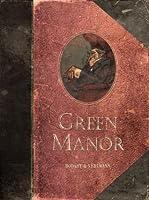 Green Manor: El crimen no es nada sin un mínimo de elegancia