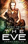The Eve (The Eden Trilogy, #3)