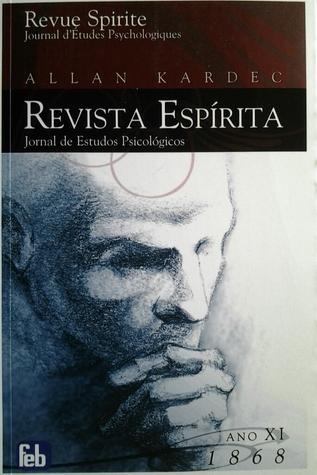 REVUE SPIRITE JOURNAL DETUDES PSYCHOLOGIQUES ANNEE 1868 (French Edition)
