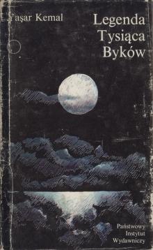 Legenda Tysiąca Byków by Yaşar Kemal