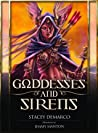 Goddesses and Sirens
