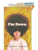 Im down: A Memoir