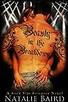 Beauty in the Breakdown (Rock Star Romance, #1)
