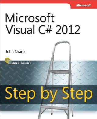 Microsoft Visual C# 2012: Step By Step