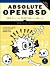 Absolute OpenBSD by Michael W. Lucas