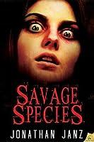 Savage Species (Savage Species, #1-5)