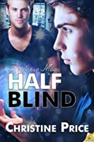 Half Blind (Freelance Magic, #1)