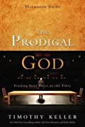 The Prodigal God: Finding Your Place at the Table, Discussion Guide