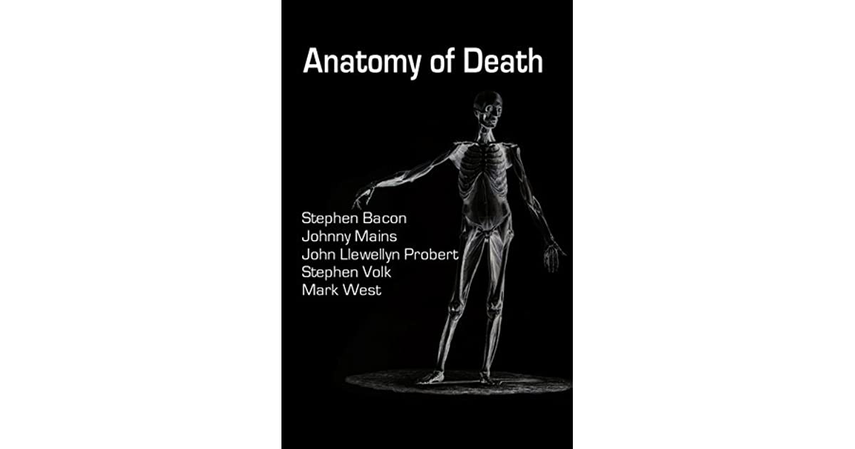 Anatomy of Death by Mark West