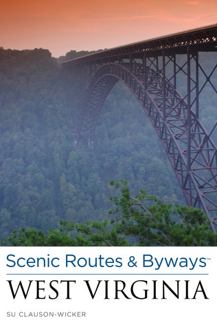 Scenic Routes & Byways West Virginia, 2nd