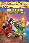 The Golden Statue Plot (Geronimo Stilton, #55)