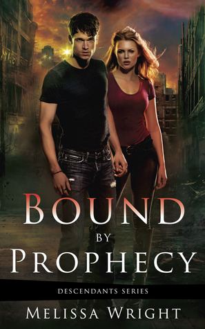 Bound by Prophecy (Descendants #1)