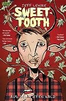 Aus dem tiefen Wald (Sweet Tooth, #1)
