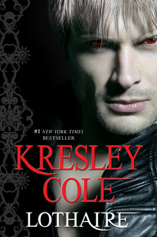 #11 Lothaire (Immortals After Dark - Kresley Cole