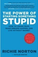 Richie Norton - The power of starting something stupid