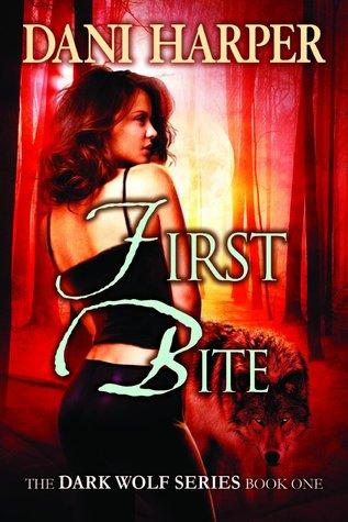 First Bite (Dark Wolf, #1)