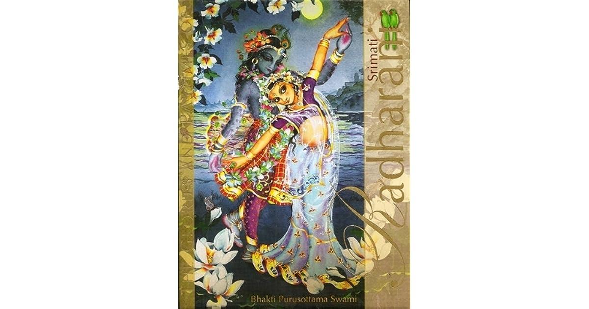 The Glories and Pastimes of Srimati Radharani by Bhakti Purusottama