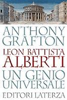 Leon Battista Alberti: Un genio universale