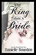 The King Takes a Bride